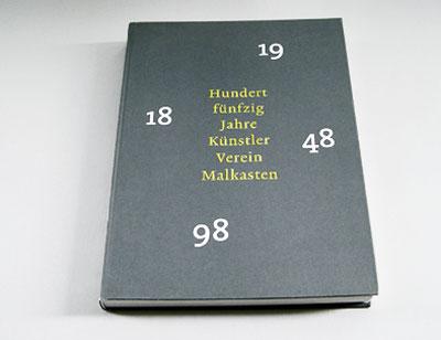 Festschrift: 150 Jahre Künstlerverein Malkasten - 1848 bis 1998