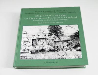 Publikation: Bildquellen zur Geschichte des Künstlerverein Malkasten in Düsseldorf