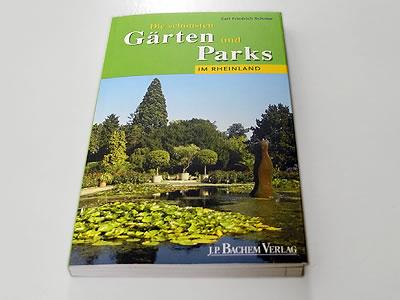 Carl Friedrich Schröer, Die schönsten Gärten und Parks im Rheinland